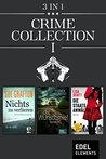 Crime Collection I: Nichts zu verlieren / Das Wunschspiel / Die Staatsanwältin