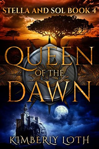 Queen of the Dawn (Stella and Sol, #4)