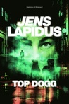 Top dogg by Jens Lapidus
