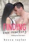 Finding Memories (Breaking Free Series Book 4)