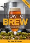 How To Brew: Ever...