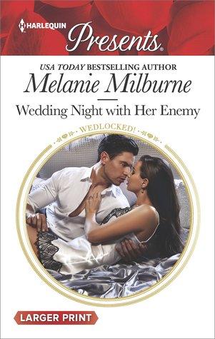 Wedding Night with Her Enemy by Melanie Milburne
