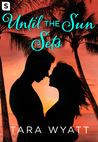 Until the Sun Sets (The Graysons, #3)