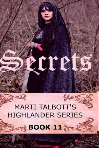 Secrets (Marti Talbott's Highlander, #11)