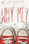 Why Me? by Sienna Grant