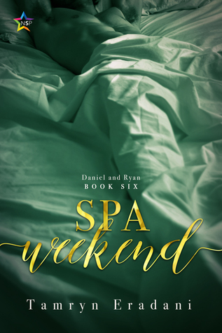 Spa Weekend (Daniel and Ryan #6)