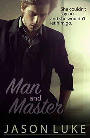 Man and Master by Jason Luke