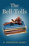 The Bell Tolls (A Hollis Morgan Mystery Book 5)