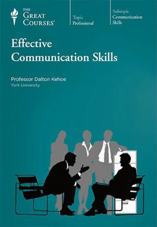 Effective Communication Skills by Dalton Kehoe