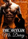 The Outlaw Mr. Darcy (Revenge For Mr. Darcy Book 1)