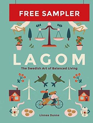 Lagom: The Swedish Art of Balanced Living: FREE SAMPLER