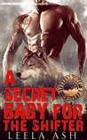 A Secret Baby for the Shifter (Stonybrooke Shifters)