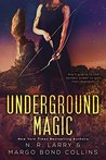 Underground Magic