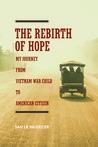 The Rebirth of Hope by Sau Le Hudecek