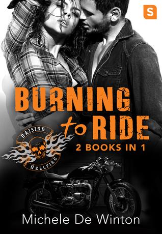 Burning to Ride (Raising Hellfire MC, #1)