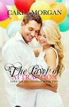 The Laws of Attraction (Love is a Destination #2)