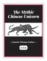 The Mythic Chinese Unicorn