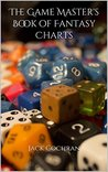 The Game Master's Book of Fantasy Charts