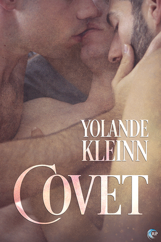 New Release Review: Covet by Yolande Kleinn