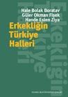 Erkekliğin Türkiye Halleri by Hale Bolak Boratav