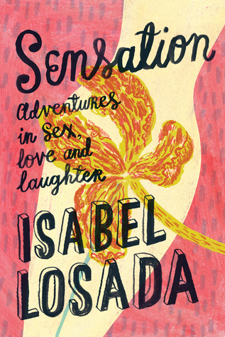 Sensation: Adventures in Life, Love and Laughter