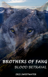 Brothers of Fang: Blood Betrayal