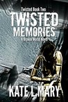 Twisted Memories (Twisted Series, #2)