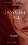Draymere Hall: The Box Set (1-2)