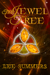 The Jewel Tree by Lee  Summers