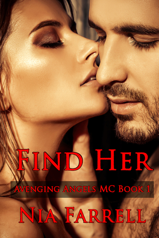 Find Her (Avenging Angels MC, #1)