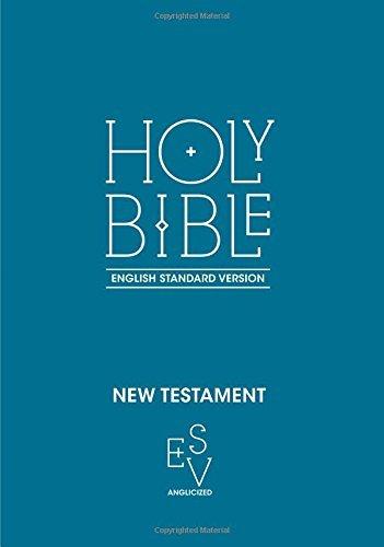 Holy Bible: English Standard Version - New Testament