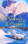 The Princess and The Prepper  (Evans Point, #2)