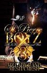 St. Pierre Boyz 3  by Mz. Lady P