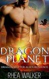 Dragon Planet by Rhea Walker