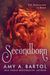 Secondborn (Secondborn Series, #1) by Amy A. Bartol