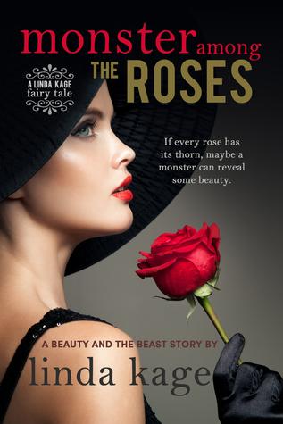 Monster Among the Roses (Fairy Tale Quartet, #1)