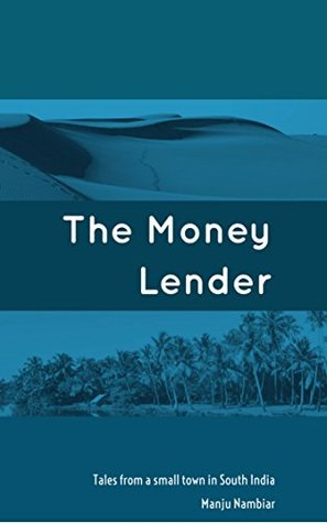 Book Review Opportunity: The Money Lender by Manju Nambiar