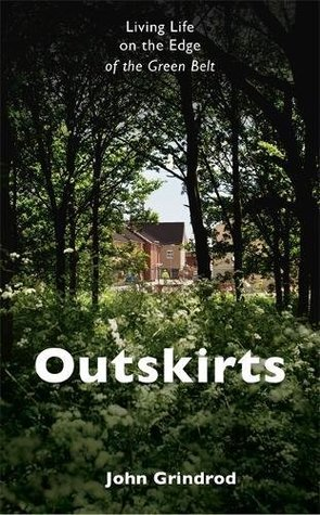 outskirts-living-life-on-the-edge-of-the-green-belt