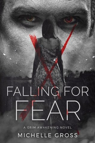 Falling For Fear (A Grim Awakening, #4)