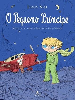 O Pequeno Príncipe em Quadrinhos by Joann Sfar
