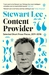 Content Provider: Selected Short Prose Pieces, 2011–2016