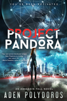 Project Pandora (The Olympus Experiments, #1)