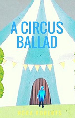 A Circus Ballad