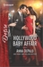Hollywood Baby Affair A Scandalous Story of Passion and Romance by Anna DePalo