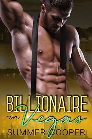 Billionaire in Vegas by Summer Cooper