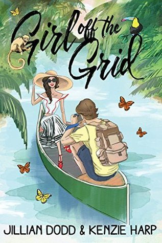 Girl off the Grid: A Young Adult Travel Romance