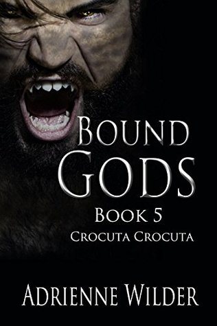 Book Review: Crocuta Crocuta (Bound Gods #5) by Adrienne Wilder