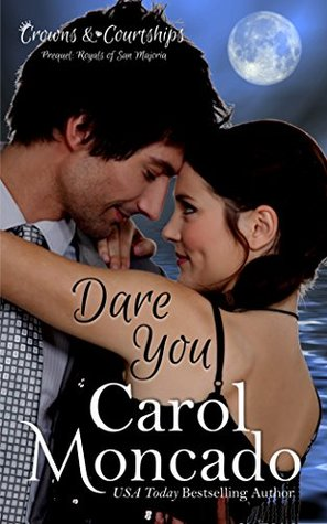 Dare You (Crowns & Courtships #0.5)