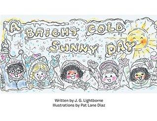 A Bright, Cold Sunny Day