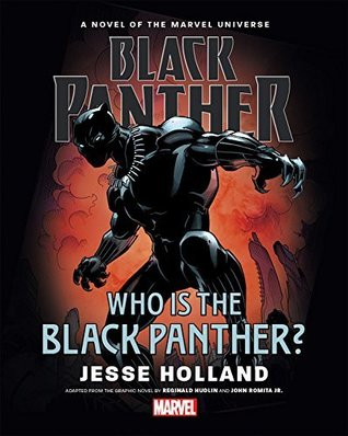 Black Panther: Who Is The Black Panther? Prose Novel
